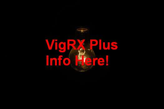 VigRX Plus For Premature Ejaculation