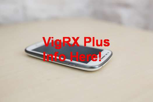 VigRX Plus Enlargement Pills